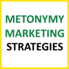Metonymy Marketing Strategies