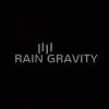 Rain Gravity